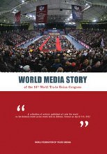 World Media Story of the 16th Congress