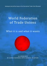 WFTU What It Is And What It Wants 16 Speeches Of The GS